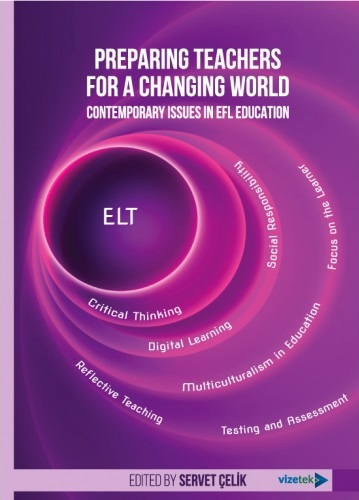 Preparing Teachers for a Changing World: Contemporary Issues in EFL Education